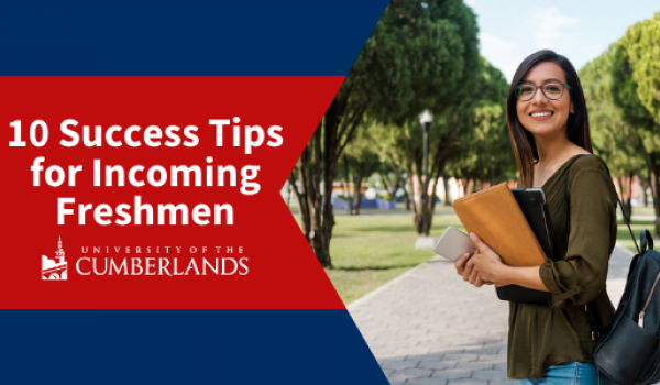 10 Success Tips for Incoming Freshmen - University of the Cumberlands