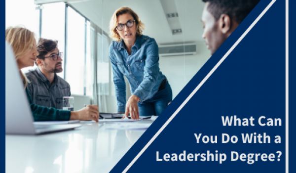 What Can You Do With a Leadership Degree? - University of the Cumberlands