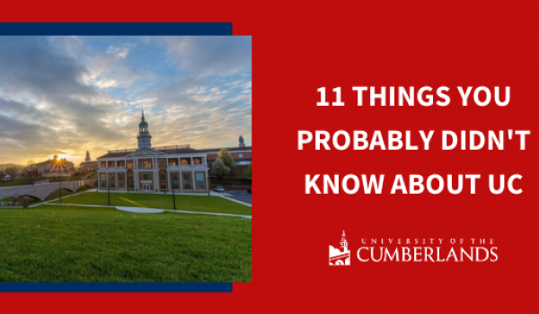 11 Things You Probably Didn't Know About UC - University of the Cumberlands