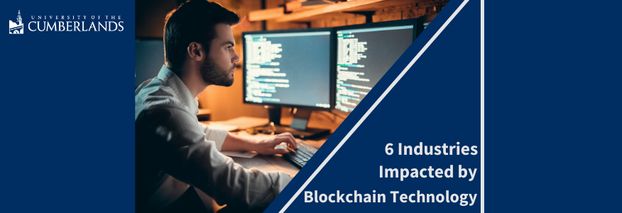 6 Industries Impacted by Blockchain Technology - University of the Cumberlands