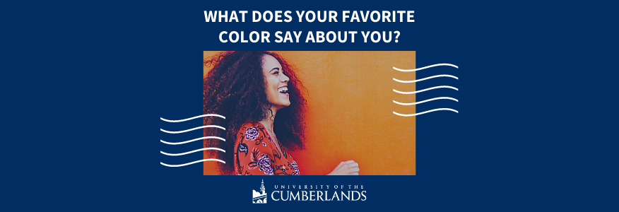 What Does Your Favorite Color Say About You? - University of the Cumberlands