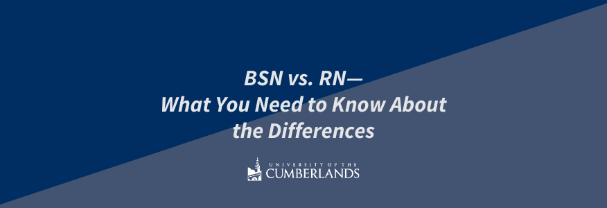 RN vs BSN - University of the Cumberlands